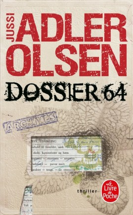 Dossier 64 de Jussi Adler Olsen - Editions Le Livre de Poche