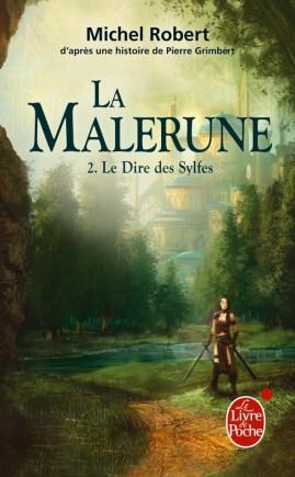 Le Dire des Sylfes (La Malerune, Tome 2)