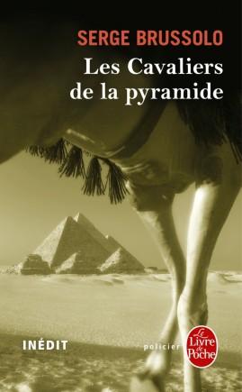 Les Cavaliers de la pyramide (Les Cavaliers de la pyramide, Tome 1)