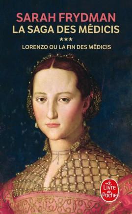 Lorenzo (la Saga des Médicis, Tome 3)