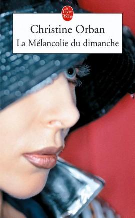La Mélancolie du dimanche