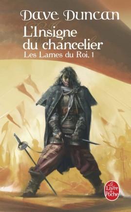 L'Insigne du chancelier (Les Lames du Roi, Tome 1)
