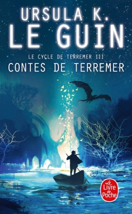 Contes de Terremer (Cycle de Terremer, tome 3)