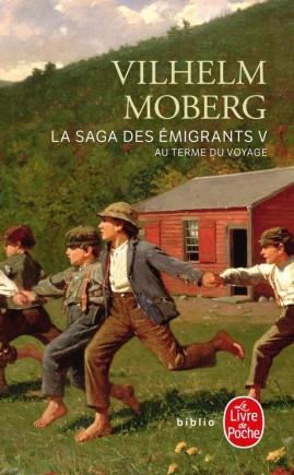 Au terme du voyage (La Saga des émigrants, Tome 5)