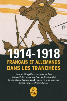 1914-1918 Français et Allemands dans les tranchées Les plus grands romans