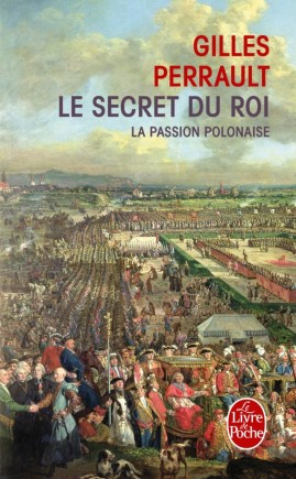 La Passion polonaise (Le Secret du roi, Tome 1)
