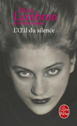 L'oeil du silence