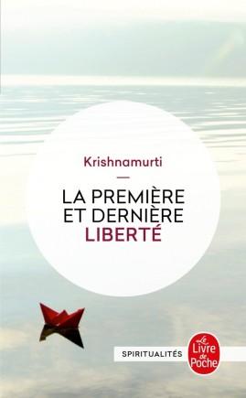 La Première et la dernière Liberté