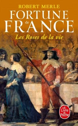 Les Roses de la vie (Fortune de France, Tome 9)