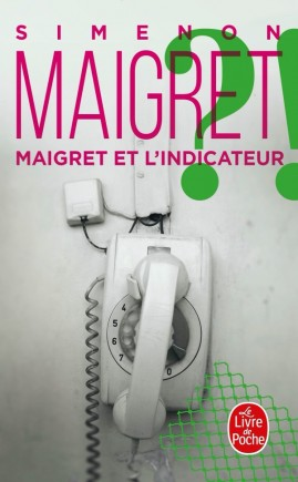 Maigret et l'indicateur