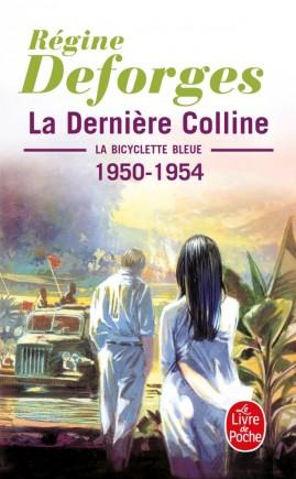 La Dernière colline ( La Bicyclette bleue, Tome 6)