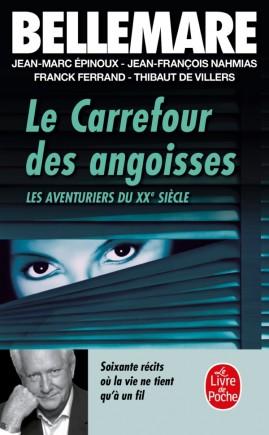 Les Carrefour des angoisses