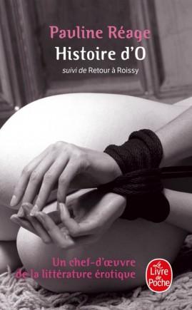 Histoire d'O suivie de Retour à Roissy