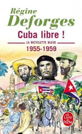 Cuba libre ! (La Bicyclette bleue, Tome 7)