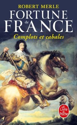 Complots et cabales (Fortune de France, Tome 12)