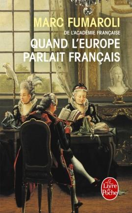 Quand l'Europe parlait français