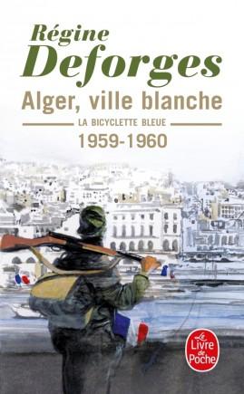 Alger ville blanche (La Bicyclette bleue, Tome 8)