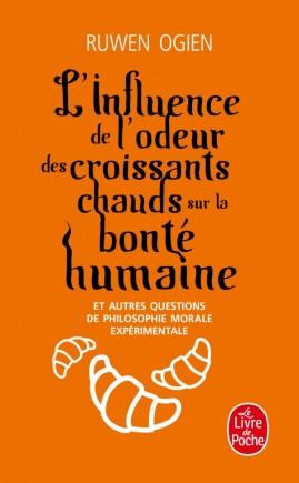 L'Influence de l'odeur des croissants chauds sur la bonté humaine
