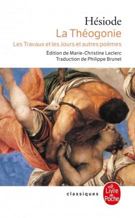 La Théogonie, Les Travaux et les jours et autres poèmes