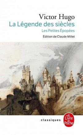 La Legende Des Siecles Les Petites Epopees