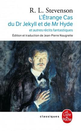 L'Etrange cas du Dr Jekyll et de Mr Hyde et autres récits fantastiques
