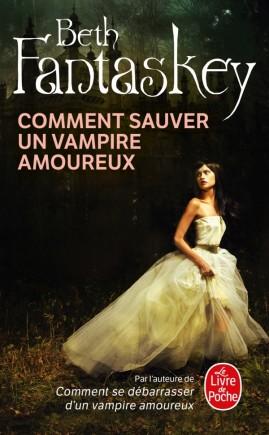 Comment sauver un vampire amoureux