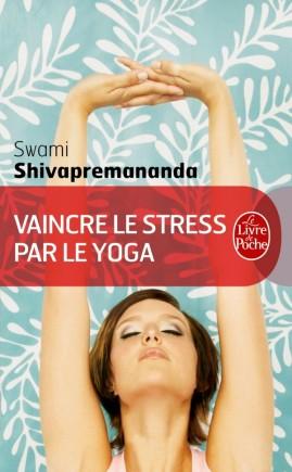 Vaincre le stress par le yoga