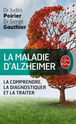 La Maladie d'Alzheimer, le guide