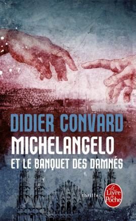 Michelangelo et le banquet des damnés