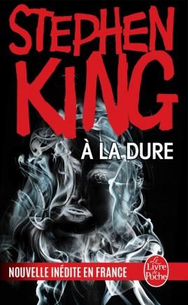 A La Dure Stephen King Livre De Poche