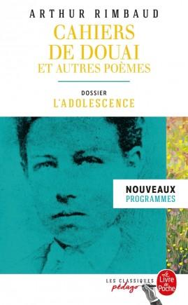 Cahiers de Douai et autres poèmes (Edition pédagogique)