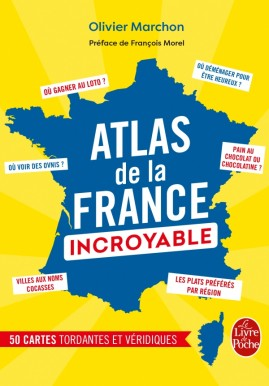 L'Atlas de la France incroyable