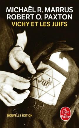 Vichy et les juifs (Nouvelle édition)