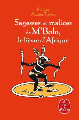Sagesses et malices de M'bolo, le lièvre d'Afrique