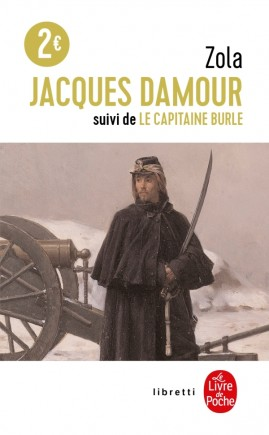 Jacques Damour suivi de Le Capitaine Burle