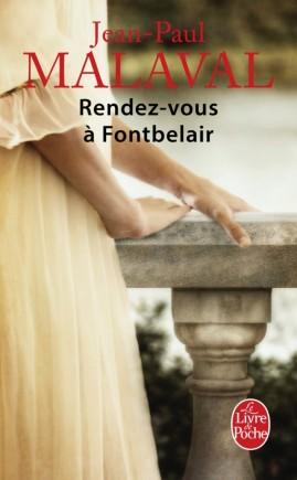 Rendez-vous à Fontbelair (Les Noces de soie, Tome 3)