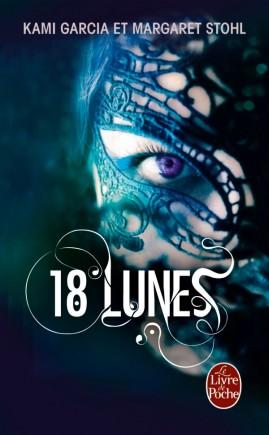 18 lunes (Sublimes créatures, Tome 3)