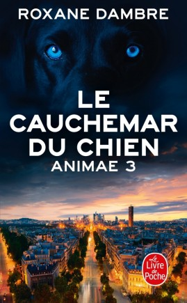 Le Cauchemar du chien (Animae, Tome 3)