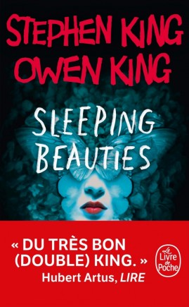Sleeping Beauties de Stephen King & Owen King - Editions Le livre de Poche