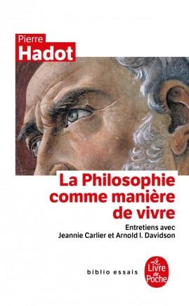 La Philosophie comme manière de vivre